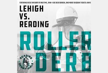 Lehigh Valley Roller Derby vs Reason Derby Girls